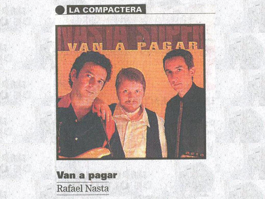 La Compactera | Diario La Nacion | Van a Pagar