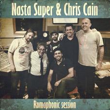 Nasta Super & Chris Cain - Romaphonic Session